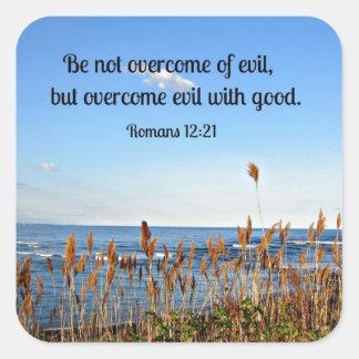 Romans 12:21 Be not overcome of evil... Sticker