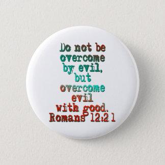Romans 12:21 button