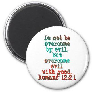 Romans 12:21 2 inch round magnet