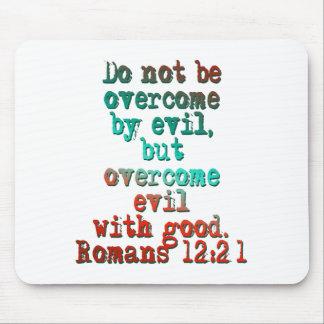Romans 12:21 mouse pad