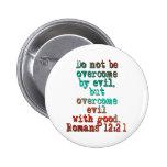 Romans 12:21 pins
