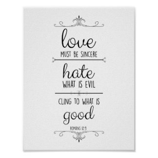 romans 12:9 love must be sincere christian poster