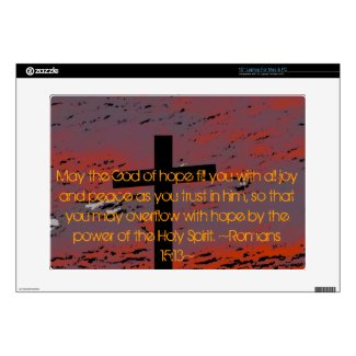 "Romans 15:13 15"" laptop skins"
