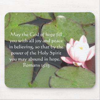Romans 15:13  Inspirational Bible Verses Mouse Pad