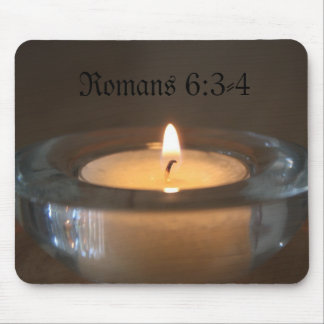 Romans 6:3-4 Candle Mousepad
