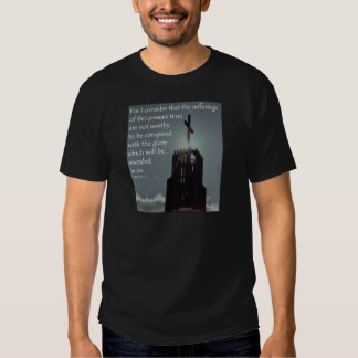 Romans 8:18 Glory to be Revealed T-shirt