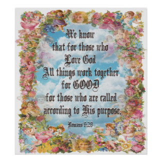 Romans 8:28 - All things good... Poster