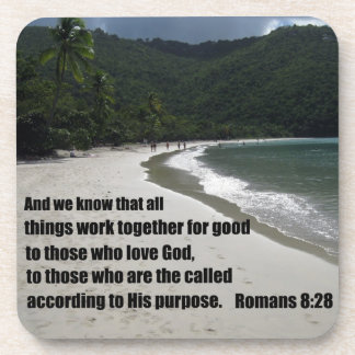 Romans 8:28 All things work together for good... Drink Coaster
