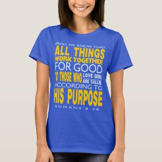 T-Shirt Design: Romans 8:28
