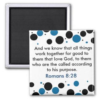 Romans 8:28 magnet