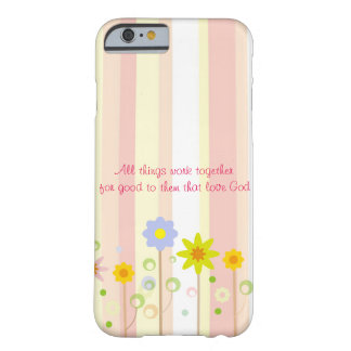 Romans 8:28 Pink Stripe and Flower Christian Quote Barely There iPhone 6 Case