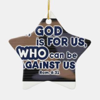 Romans 8:31 ceramic ornament