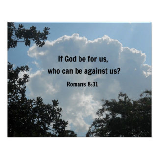 Romans 8:31 If God be for us... Poster