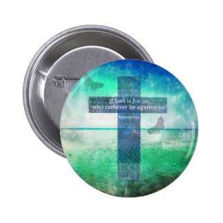 Romans 8:31 Inspirational Bible Verse Pinback Button