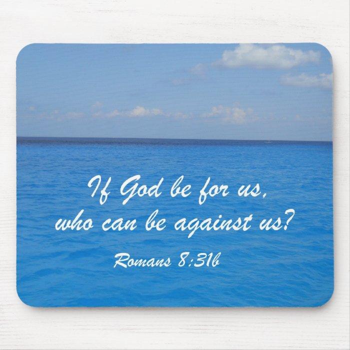 Romans 8:31b mouse pad