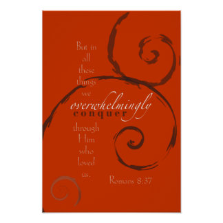 Romans 8:37 - Choose your own color! Customizable Poster