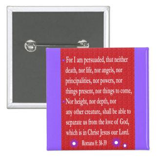 Romans 8: 38-39 button