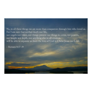 Romans chapter 8 verse 37-39 poster