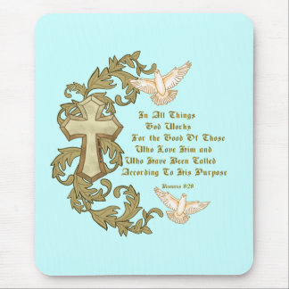 Romans Eight 28 Mouse Pad