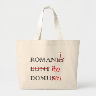 Romans Go Home Canvas Bag