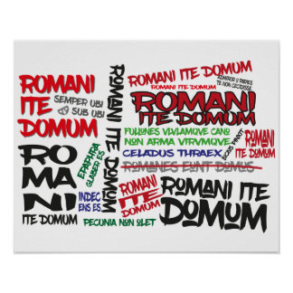 Romans Go Home! Graffiti Poster