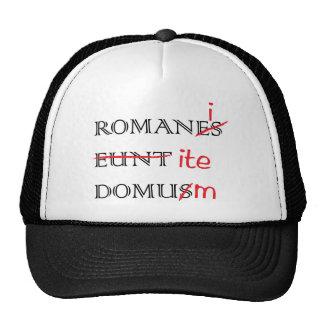 Romans Go Home Trucker Hat