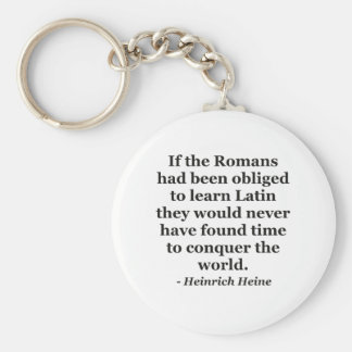 Romans learn Latin Quote Keychain