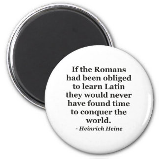 Romans learn Latin Quote Magnet