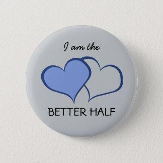Romantic His BETTER HALF HE+he (1 of 2) Pinback Button