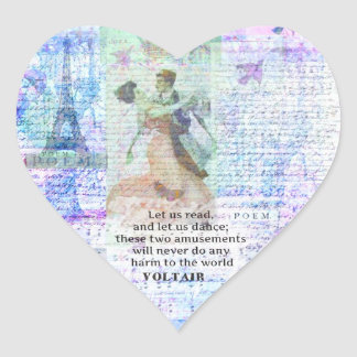 Romantic, inspirational VOLTAIR quote DANCING Heart Sticker