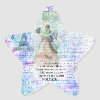 Romantic, inspirational VOLTAIR quote DANCING Star Sticker