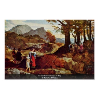 Romantic Landscape In Italy By Fohr Carl Philipp Poster