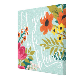 Romantic Luxe X | Let Your Life Bloom Canvas Print