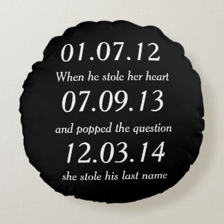 Romantic Moments Personalized Dates Custom Wedding Round Pillow