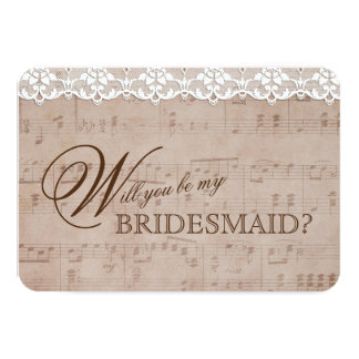 Romantic Music Sheet & Lace Be my BRIDESMAID Card