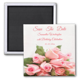 Pink Rose Bouquet Birthday Save The Date Magnet