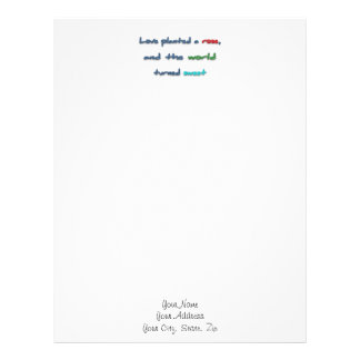 Romantic Quote - Love planted a rose, and the wo … Letterhead