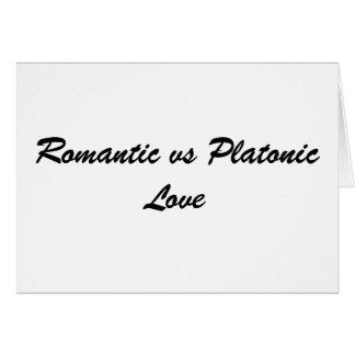 Romantic vs Platonic Love Greeting Card