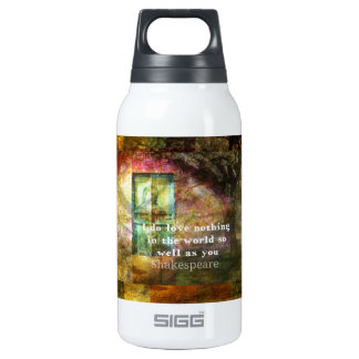 ROMANTIC William Shakespeare LOVE quote Insulated Water Bottle