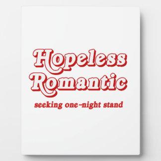 Romántico desesperado placa