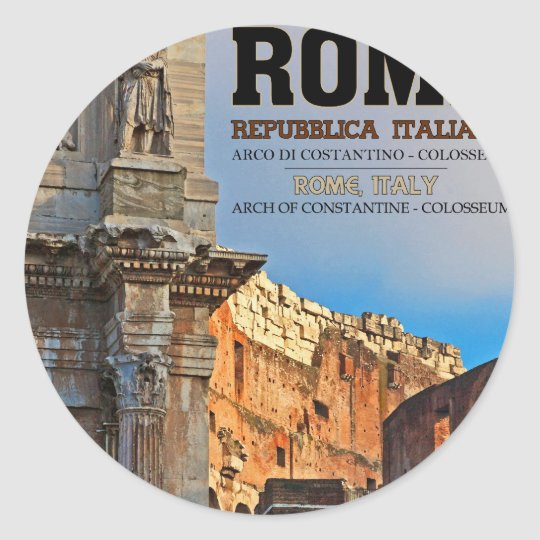 Rome - the Arch of Constantine and the Colosseum Classic Round Sticker