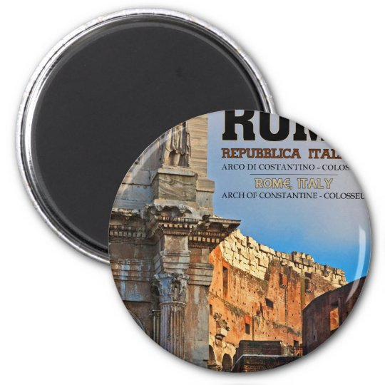 Rome - the Arch of Constantine and the Colosseum Magnet
