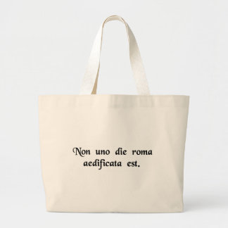 Rome was not built in one day tote bag