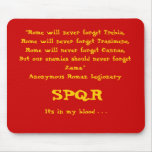 """Rome will never forget . . ."", Mousepad, Red"