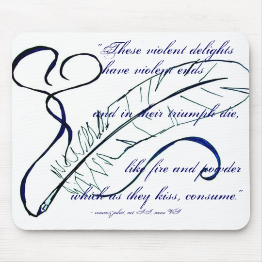 Romeo and Juliet quote Mouse Pad