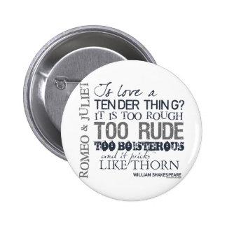 Romeo Juliet Love Quote Button