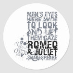 Romeo & Juliet Men Quote Classic Round Sticker