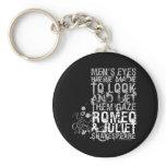 Romeo & Juliet Men Quote Keychain