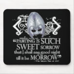 Romeo & Juliet Quote Mouse Pad