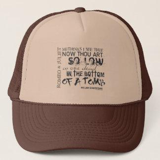 Romeo & Juliet Tomb Quote Trucker Hat